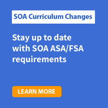 SOA ASA/FSA Exam Changes