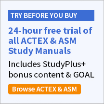 Free 24-hour trial of ACTEX & ASM Study Manuals