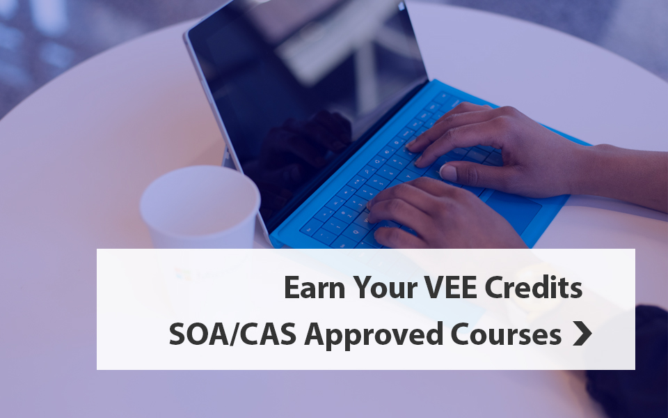 Fulfill Your Actuary VEE Credit Requirement