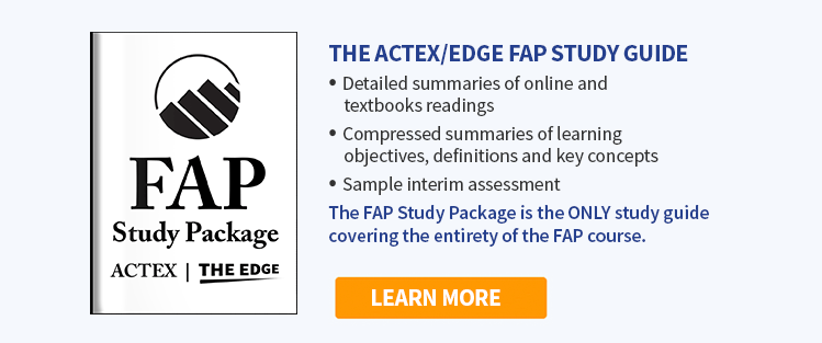 The ACTEX/EDGE FAP Study Guide